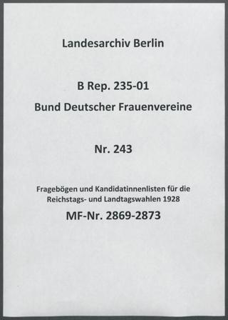 Fragebögen und Kandidatinnenlisten für die Reichstags- und Landtagswahlen 1928