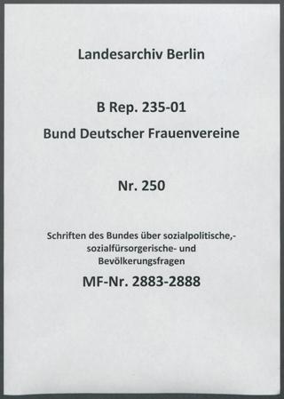 Schriften des Bundes über sozialpolitische,- sozialfürsorgerische- und Bevölkerungsfragen