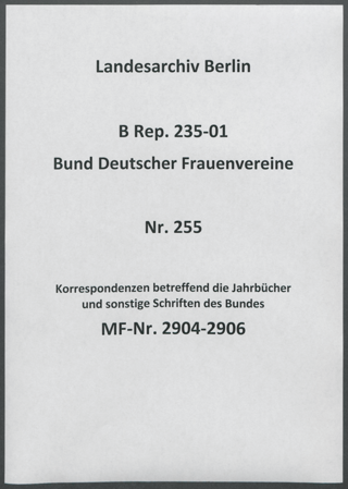 Korrespondenzen betreffend die Jahrbücher und sonstige Schriften des Bundes