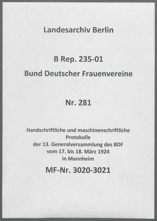 Handschriftliche und maschinenschriftliche Protokolle der 13. Generalversammlung des BDF vom 17. bis 18. März 1924 in Mannheim