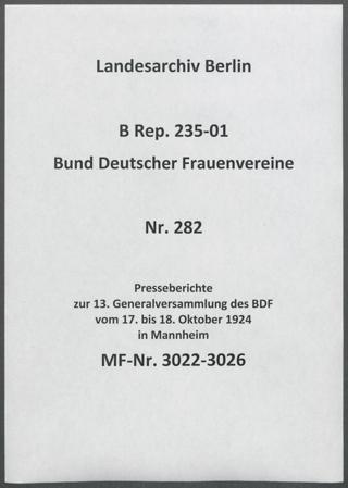 Presseberichte zur 13. Generalversammlung des BDF vom 17. bis 18. Oktober 1924 in Mannheim