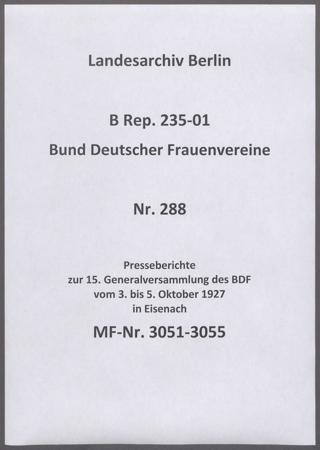 Presseberichte zur 15. Generalversammlung des BDF vom 3. bis 5. Oktober 1927 in Eisenach