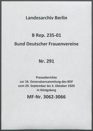 Presseberichte zur 16. Generalversammlung des BDF vom 29. September bis 3. Oktober 1929 in Königsberg