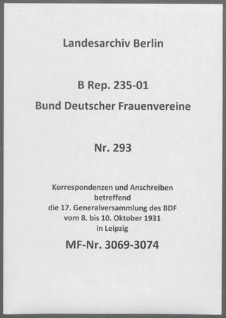 Korrespondenzen und Anschreiben betreffend die 17. Generalversammlung des BDF vom 8. bis 10. Oktober 1931 in Leipzig