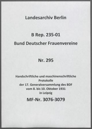 Handschriftliche und maschinenschriftliche Protokolle der 17. Generalversammlung des BDF vom 8. bis 10. Oktober 1931 in Leipzig