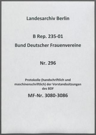 Protokolle (handschriftlich und maschinenschriftlich) der Vorstandssitzungen des BDF
