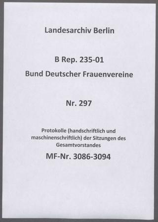 Protokolle (handschriftlich und maschinenschriftlich) der Sitzungen des Gesamtvorstandes