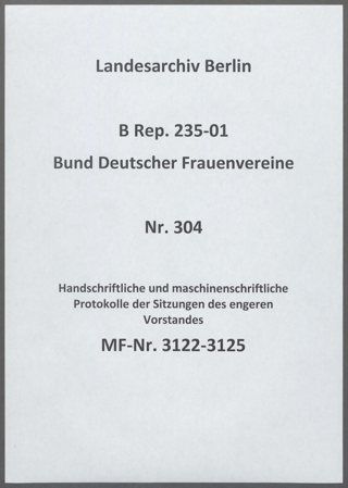 Handschriftliche und maschinenschriftliche Protokolle der Sitzungen des engeren Vorstandes
