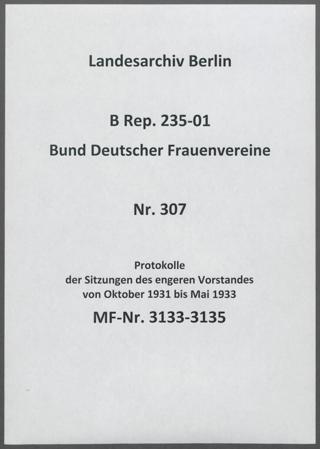 Protokolle der Sitzungen des engeren Vorstandes von Oktober 1931 bis Mai 1933