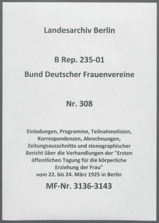 Einladungen, Programme, Teilnahmelisten, Korrespondenzen, Abrechnungen, Zeitungsausschnitte und stenographischer Bericht über die Verhandlungen der