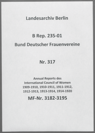 Annual Reports des International Council of Women 1909-1910, 1910-1911, 1911-1912, 1912-1913, 1913-1914, 1914-1920