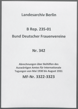 Abrechnungen über Beihilfen des Auswärtigen Amtes für Internationale Tagungen von Mai 1930 bis August 1931