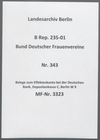 Belege zum Effektenkonto bei der Deutschen Bank, Depositenkasse C, Berlin W 9