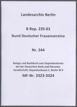 Belege und Bankbuch zum Depositenkonto bei der Deutschen Bank und Disconto-Gesellschaft, Depositenkasse C, Berlin W 9