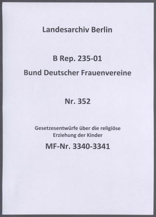 Gesetzesentwürfe über die religiöse Erziehung der Kinder