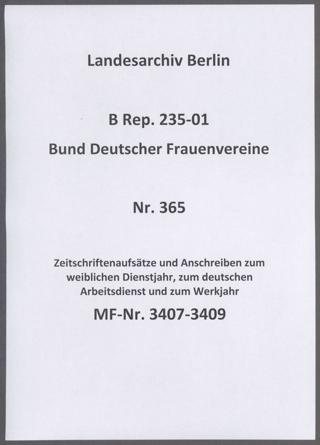 Zeitschriftenaufsätze und Anschreiben zum weiblichen Dienstjahr, zum deutschen Arbeitsdienst und zum Werkjahr