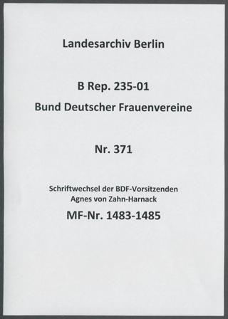 Schriftwechsel der BDF-Vorsitzenden Agnes von Zahn-Harnack