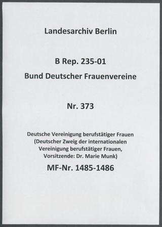 Deutsche Vereinigung berufstätiger Frauen (Deutscher Zweig der internationalen Vereinigung berufstätiger Frauen, Vorsitzende: Dr. Marie Munk)