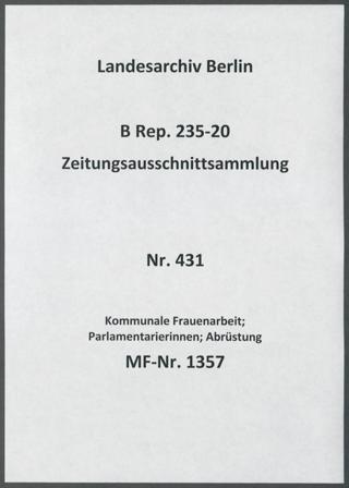Kommunale Frauenarbeit; Parlamentarierinnen; Abrüstung