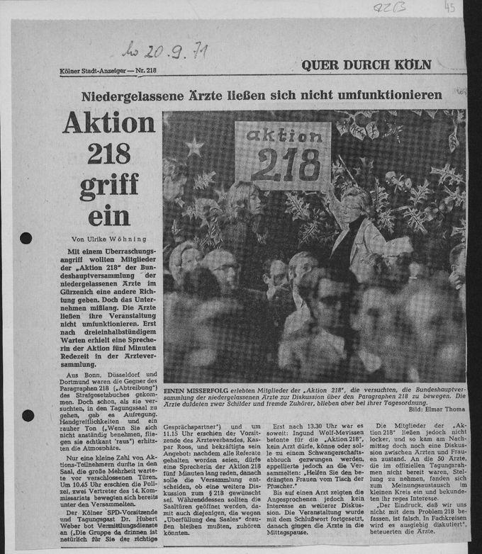 """""""Aktion 218 griff ein"""". Auf dem ersten Höhepunkt des Widerstandes gegen den § 218 StGB veranstalteten Kölnerinnen auf der Jahreshauptversammlung der niedergelassenen Ärzte Deutschlands in Köln ein 'Go-in', um die Ärzte und Ärztinnen zur Änderung ihrer Blockadehaltung zu bewegen."""