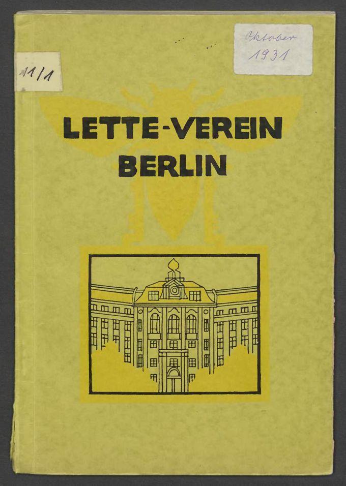 Programm des Lette-Vereins zur Förderung der Bildung und Erwerbsfähigkeit von Frauen und Mädchen 1931 / Seite 1