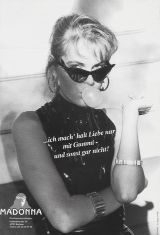 ...ich mach' halt Liebe nur mit Gummi - und sonst gar nicht!