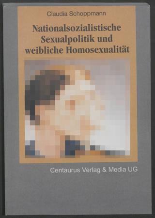 Nationalsozialistische Sexualpolitik und weibliche Homosexualität