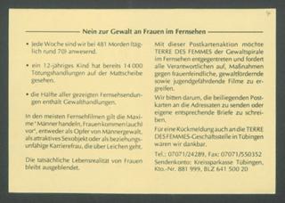 Sehr geehrte Damen und Herren, Nein zur Gewalt an Frauen im Fernsehen (...) / An TERRE DES FEMMES : (Teil einer Serie von 4 Prostestaktions-Postkarten)