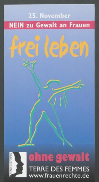 frei leben ohne gewalt : 25. November NEIN zu Gewalt an Frauen; TERRE DES FEMMES; www.frauenrechte.de